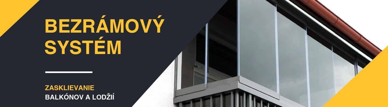 Bezrámový systém – zasklenie balkónov a lodžií